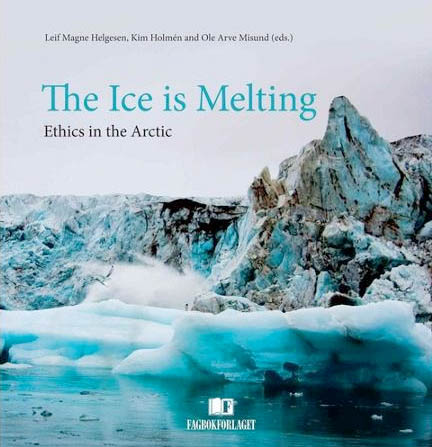 Book review: 'The Ice is Melting' asks right questions about ethics and climate; answers remain elusive