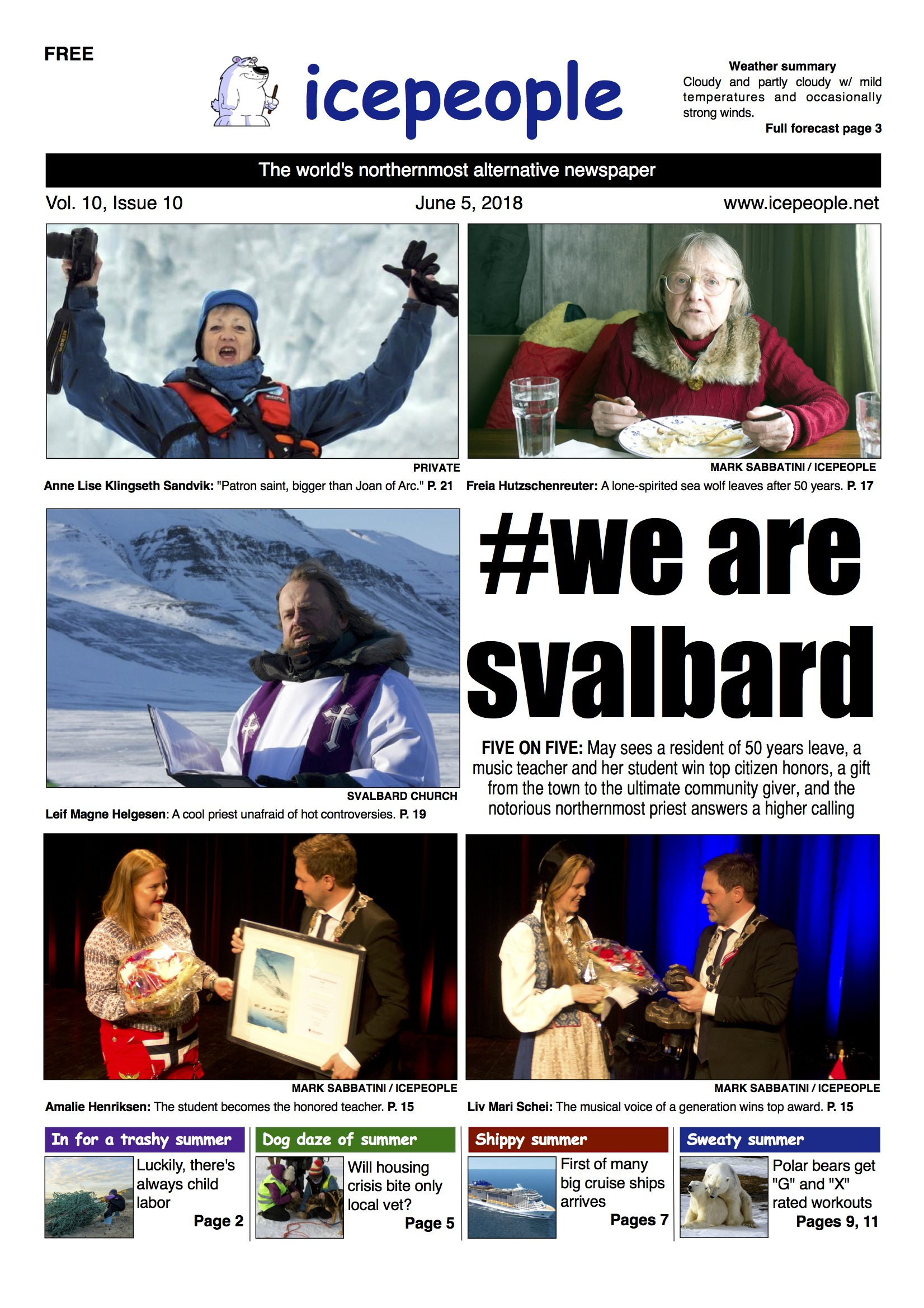 Biggest fish tale ever: This week's Icepeople is a record 28 pages and very personal; incredible people and incredible happenings capture everything awesome about Svalbard